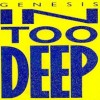 In Too Deep - Genesis