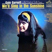 We'll Sing In The Sunshine - Gale Garnett