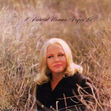 A Natural Woman - Peggy Lee