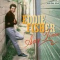 Any Time - Eddie Fisher