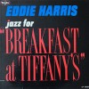 Breakfast At Tiffany's - Eddie Harris