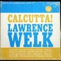 Calcutta - Lawrence Welk
