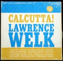 Calcutta - Lawrence Welk