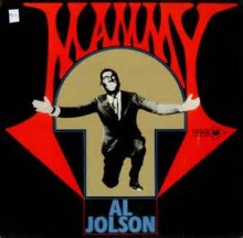 For Me And My Gal - Al Jolson