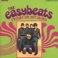 Friday On My Mind - The Easybeats