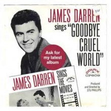 Goodbye Cruel World - James Darren