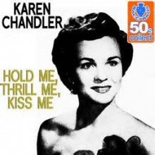 Hold Me, Thrill Me, Kiss Me - Karen Chandler