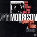 How Long Has This Been Going On - Van Morrison