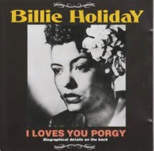 I Loves You Porgy - Billie Holiday