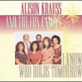 I'd Rather Have Jesus - Alison Krauss & The Cox Family