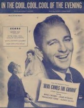 In The Cool, Cool, Cool Of The Evening - Bing Crosby