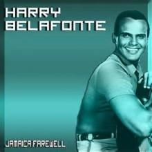 Jamaica Farewell - Harry Belafonte