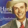 Jambalaya - Hank Williams