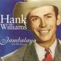 Jambalaya - Hank Williams