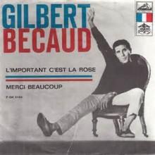L'important C'est la Rose - Gilbert Bécaud