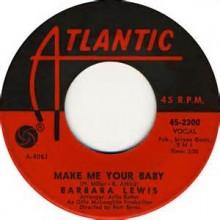 Make Me Your Baby - Barbara Lewis