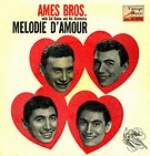 Melodie D'Amour - The Ames Brothers