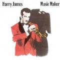 Music Makers - Harry James