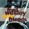 New Friends - Fred Wesley