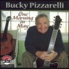 One Morning In May - Bucky Pizzarelli