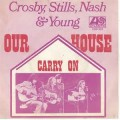 Our House - Crosby, Stills, Nash & Young