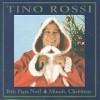 Petit Papa Noel - Tino Rossi