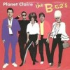 Planet Claire - The B-52's