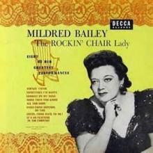 Rockin' Chair - Mildred Bailey