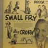Small Fry - Bing Crosby