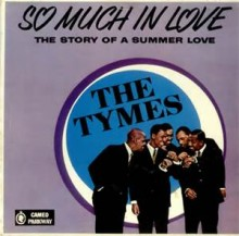 So Much In Love - The Tymes