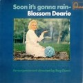 Soon It's Gonna Rain - Blossom Dearie