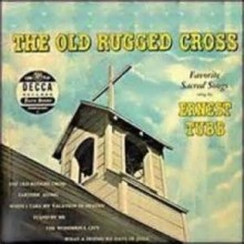 The Old Rugged Cross - Ernest Tubb