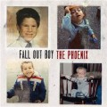 The Phoenix - Fall Out Boy