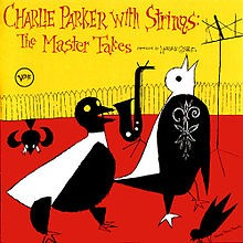 They Can't Take That Away From Me - Charlie Parker