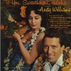 To You Sweetheart, Aloha - Andy Williams