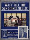 Wait Till The Sun Shines Nellie - Arthur Collins