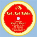 When The Red Red Robin - Al Jolson