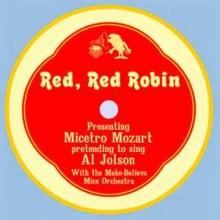 When The Red Red Robin - Al Jolson
