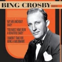 You Must Have Been A Beautiful Baby - Bing Crosby