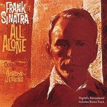 All Alone - Frank Sinatra