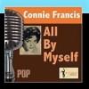 All By Myself - Connie Francis