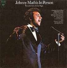 And Her Mother came Too - Johnny Mathis