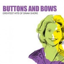 Buttons And Bows - Dinah Shore