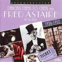 Cheek To Cheek - Fred Astaire