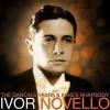 Fly Home, Little Heart - Ivor Novello