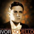 Fly Home, Little Heart - Ivor Novello