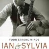 Four Strong Winds - Ian & Sylvia