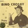 Happy Holiday - Bing Crosby