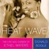 Heat Wave - Ethel Waters