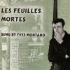 Les Feuilles Mortes - Yves Montand